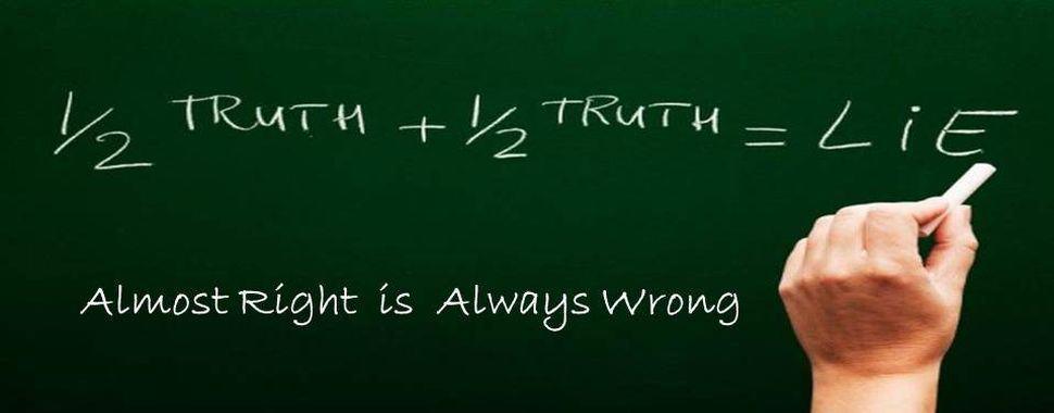 Almost Right Is Always Wrong!